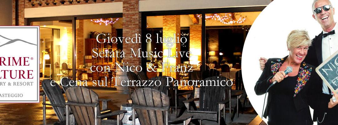 Prime Alture Wine Resort – Serata Music Live con Nico & Franz e cena sulla Terrazza Panoramica