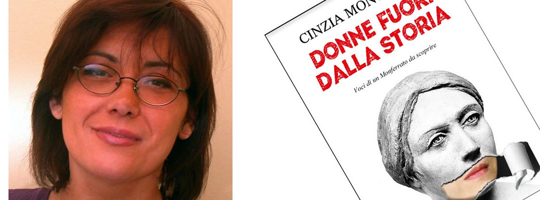 """Sabato 31 luglio – Azienda Vitivinicola """"Vanzini"""" ospiterà la presentazione del libro di Cinzia Montagna """"Donne fuori dalla Storia"""""""