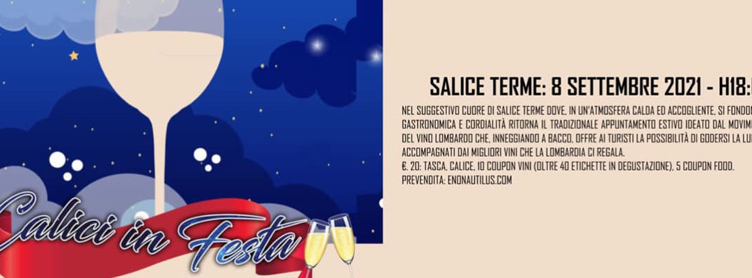Mercoledì 8 settembre CALICI IN FESTA a Salice Terme  – MTV Lombardia