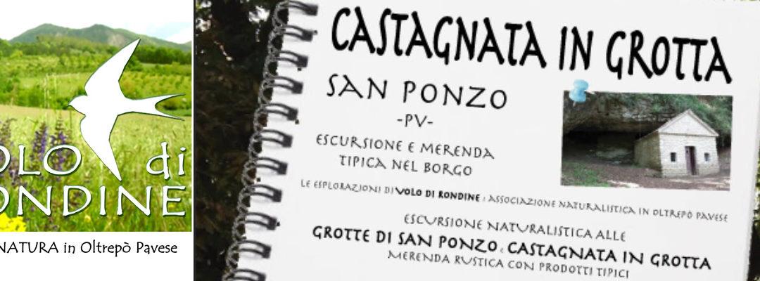 """ESCURSIONE NATURALISTICA ALLE GROTTE DI SAN PONZO: """"CASTAGNATA IN GROTTA"""" CON MERENDA RUSTICA CON PRODOTTI TIPICI"""