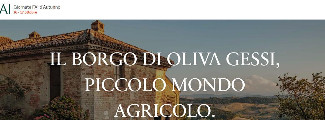 IL BORGO DI OLIVA GESSI, PICCOLO MONDO AGRICOLO. Giornate FAI d'autunno sabato 16 e domenica 17 ottobre 2021